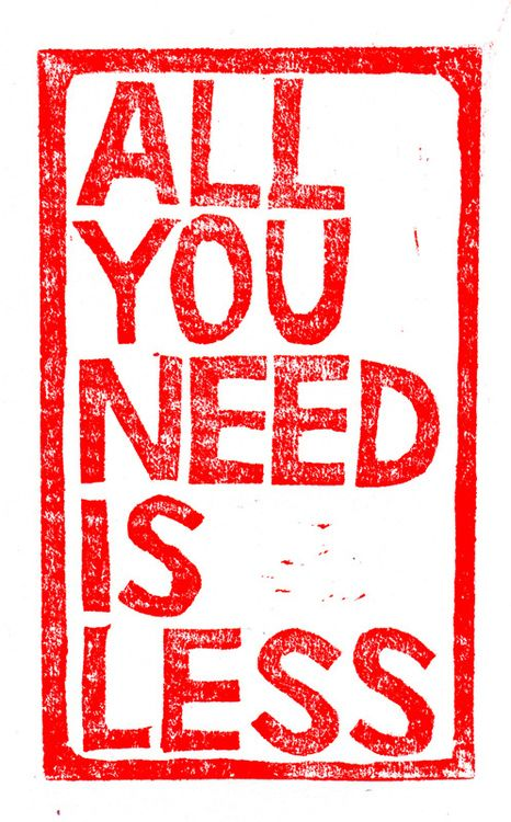 All You Need Is Less quote image