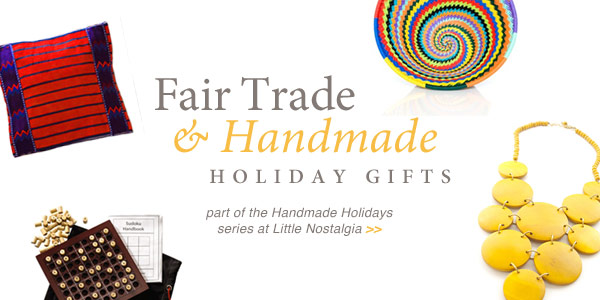 Fair Trade Handmade Holiday Gifts