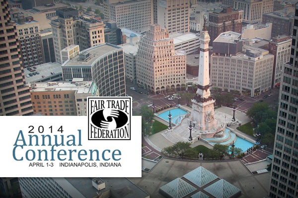 Fair Trade Federation 2014 Annual Conference | April 1-3, Indianapolis, IN | Photo of Indianapolis downtown Monument Circle