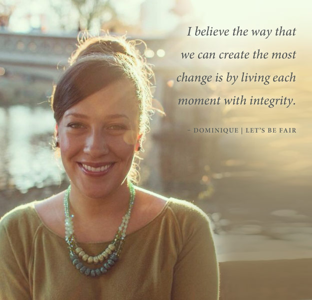 Live each moment with integrity