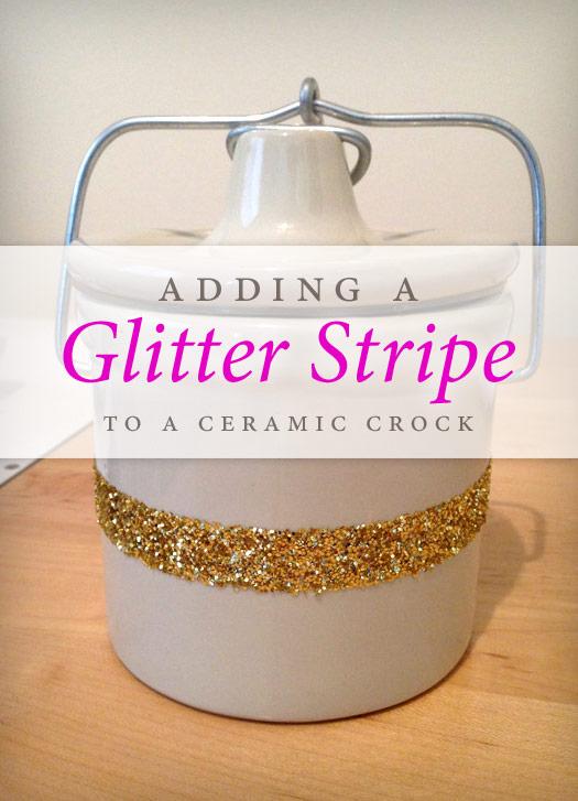 Adding a Glitter Stripe to a Ceramic Crock