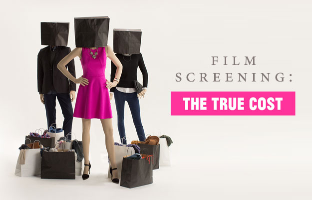 Film Screening: The True Cost
