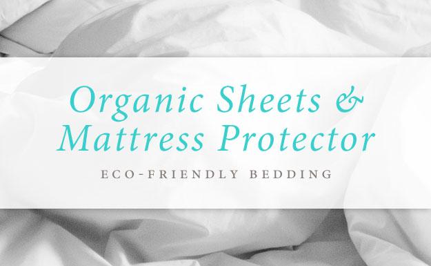 Organic Sheets & Mattress Protector